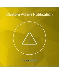 MageVision Custom Admin Notification for Magento 2